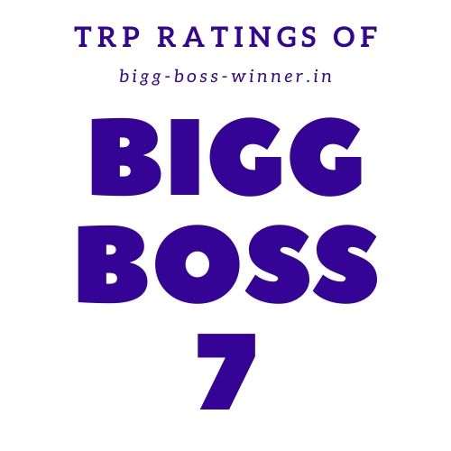 Bigg Boss 7 TRP Ratings