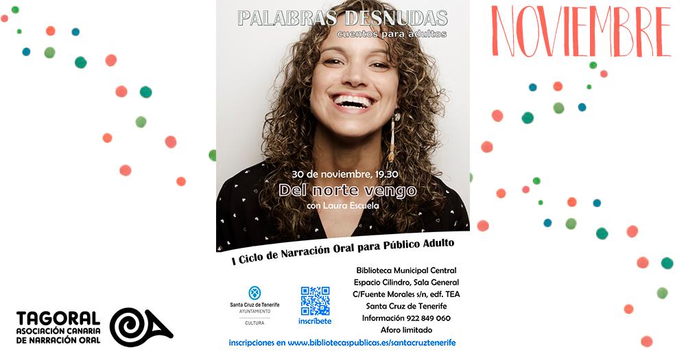 """Laura Escuela nos deleitará con su espectáculo """"Del norte vengo"""". Será el próximo 30 de noviembre a las 19:30h en el Cilindro del TEA"""