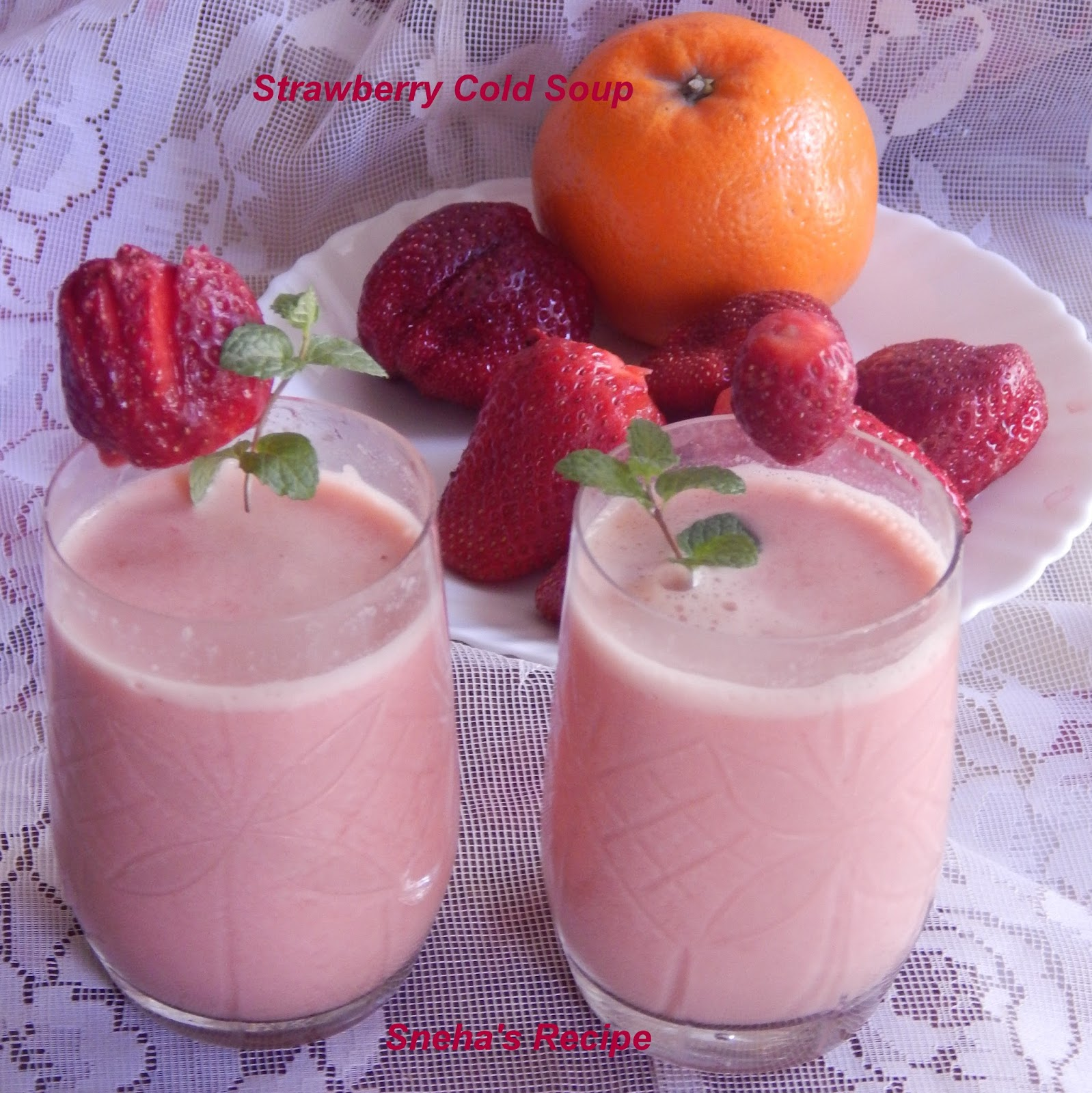 Strawberry cold soup soupswappers sneha 39 s recipe for Soup for a cold
