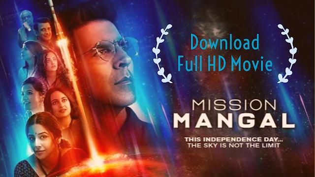 Download Mission Mangal Full Movie Akshay Kumar|Leaked By Filmywap | TamilRockers
