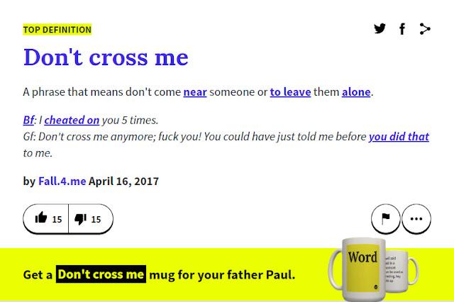 Arti Don't Cross Me Menurut Kamus