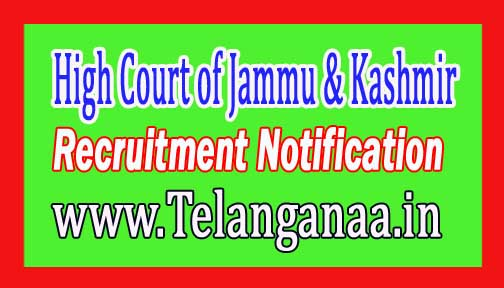 High Court of Jammu & Kashmir JK High Court Recruitment Notification 2017