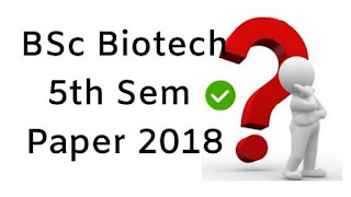 Mdu BSc (Biotech) 5th Sem  Question Papers 2018