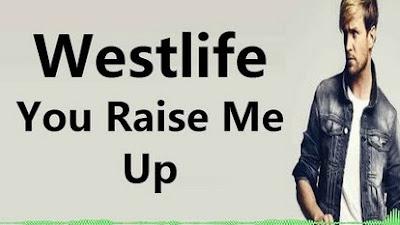 Lirik Lagu You Raise Me Up Westlife Terjemahan Indonesia