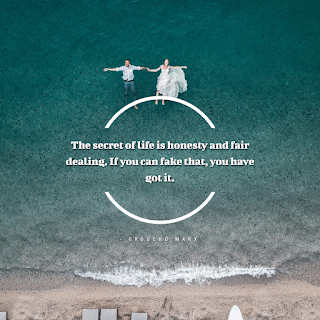 Funny Inspirational Work Quotes -1234bizz: (The secret of life is honesty and fair dealing. If you can fake that, you have got it - Groucho Marx)