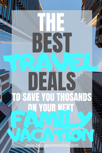 Travel Deals To Save You Thousands On Your Next Family Vacation