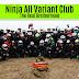 Mengenal Lebih Dekat Ninja All Variant Club Jakarta
