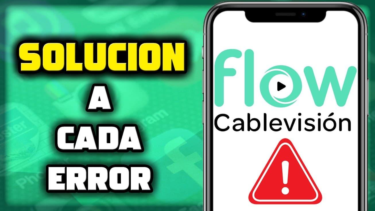 Cablevision Flow solución para varios errores