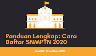 Cara Daftar SNMPTN di portal.ltmpt.ac.id Terbaru 2020