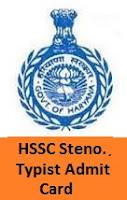 HSSC Steno, Typist Admit Card