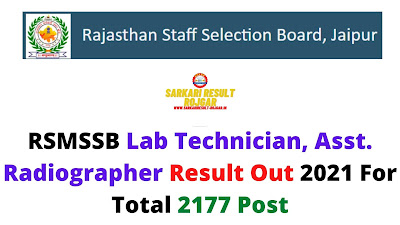 RSMSSB Lab Technician, Asst. Radiographer Result Out 2021 For Total 2177 Post
