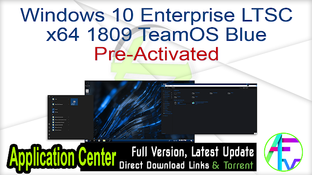 Windows 10 Enterprise LTSC x64 1809 TeamOS Blue Pre-Activated