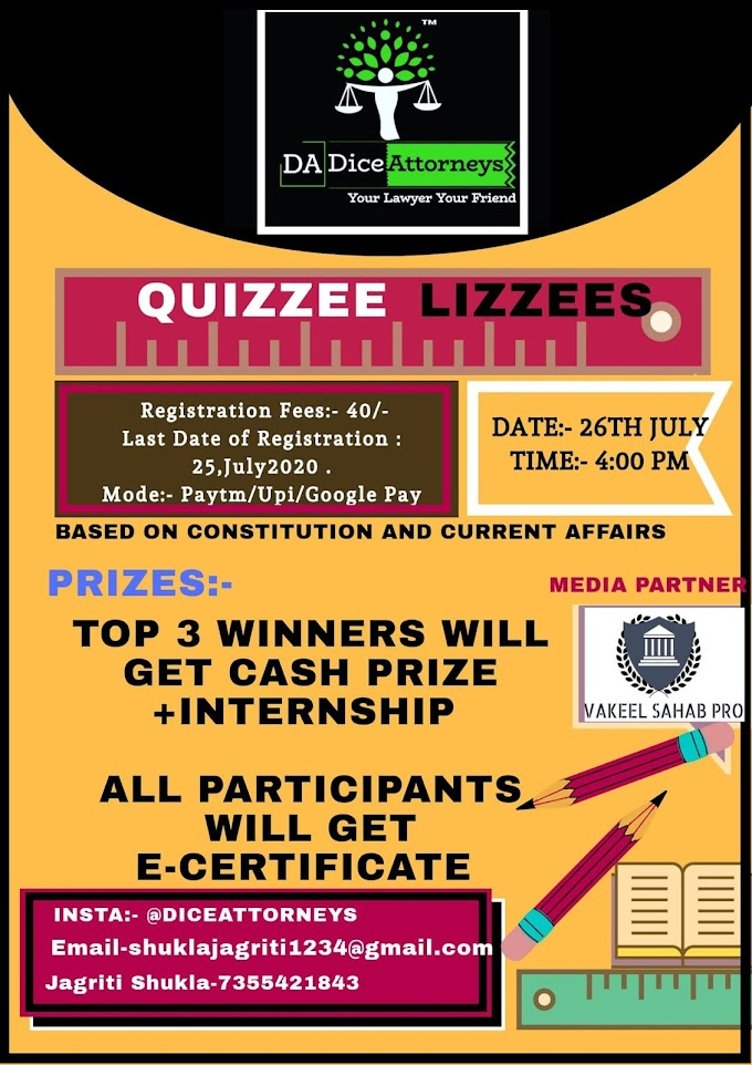 Quizze Lizzees :- 1st Quiz Competition on Constitution & Current Affairs @ Dice Attorneys