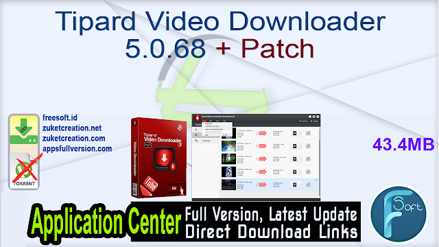 Tipard Video Downloader 5.0.68 + Patch