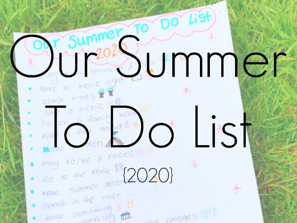 Our Summer To Do List {2020}