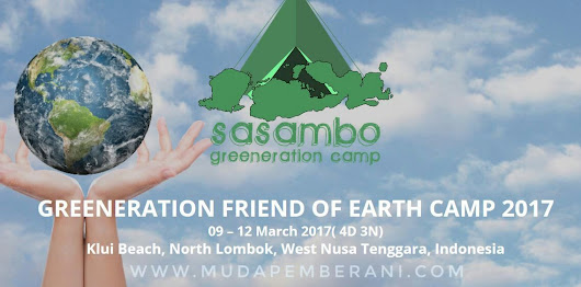 Call for Participants : Greeneration Friend of Earth Camp 2017 Indonesia