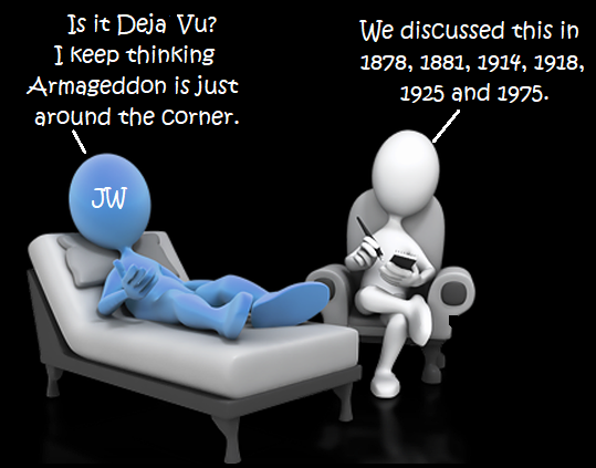 Deja Vu All Over Again Revisited Once >> Jehovah S Witness Faq It S Deja Vu All Over Again