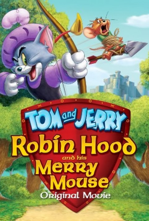 Watch Tom and Jerry Robin Hood and His Merry Mouse (2012) Full Movie Online Free No Download