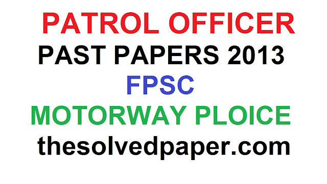 Past papers of Petrol Officer