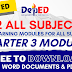 (Free Download) 3rd Quarter ADM Modules | All Grade Levels | All Subjects [Updated]