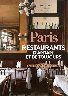 Paris : Restaurants d'antan et de toujours de Barbara Kamir