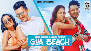 hindi song lyrics goa beach by tonny kakkar and neha kakkar