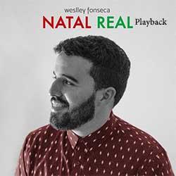 Natal Real (Playback) - Weslley Fonseca