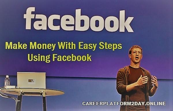 Facebook Income - 5 Easy ways