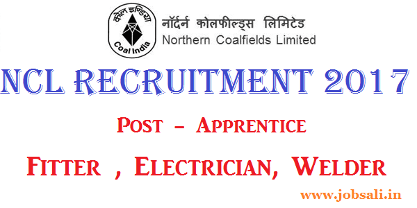 NCL Singrauli Recruitment 2017, NCL Vacancy 2017, NCL Apprenticeship jobs
