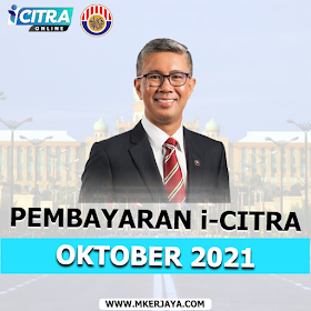 Tarikh Pembayaran i-Citra Bagi Bulan Oktober 2021 & Cara Semak Status Pembayaran