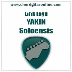 Lirik Soloensis Yakin
