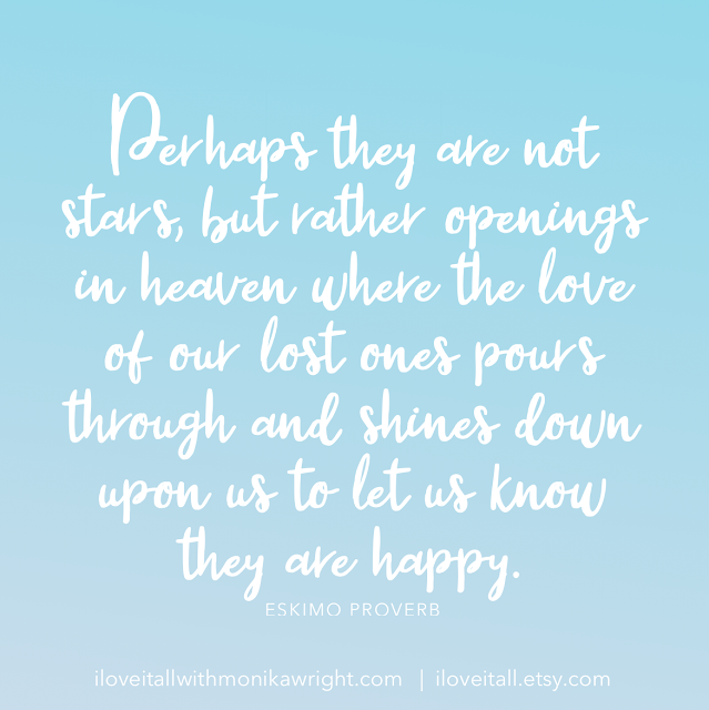 #The Sunday Quote #quote #quotes #stars #lost ones #loved ones #I Love It All blog