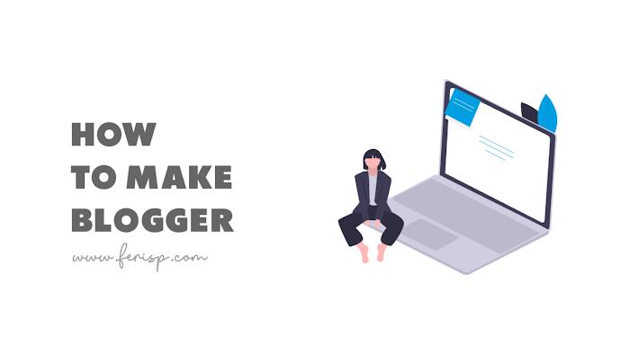 14 Langkah Membuat Blog di Blogger (Wajib Tahu)
