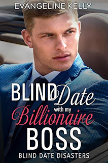 Blind Date with my Billionaire Boss - Christian romance by Evangeline Kelly