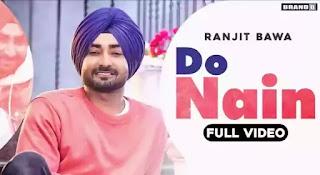 Do Nain Lyrics - Ranjit Bawa