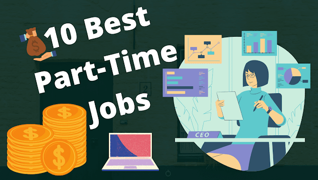 10 Part-Time Jobs to make money in 2020