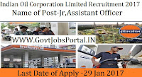 Indian Oil Corporation Limited Recruitment 2017 – 32 Jr. Engineering Assistant
