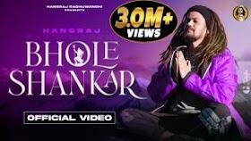 भोले शंकर Bhole Shankar Lyrics in Hindi - Hansraj Raghuwanshi