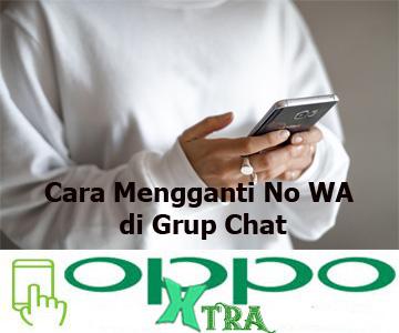 Cara Mengganti No WA di Grup Chat