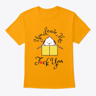 The art of you leave me shirt