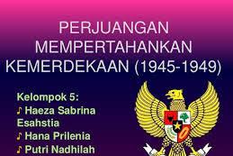Jawaban PG Bab 3 IPS Kelas 9 Halaman 76 (Perjuangan Mempertahankan Kemerdekaan (1945-1949))