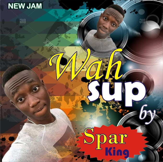 [Music]: Spar king - Wahsup