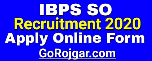IBPS SO Specialist Officer - X Online Application Form 2020  IBPS SO Recruitment 2020