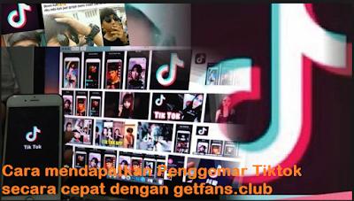 www.getfans.club || Cara mendapatkan Penggemar Tiktok secara cepat dengan getfans.club