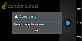 Cara Mengatasi Kamera Android Tidak Terhubung