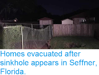 http://sciencythoughts.blogspot.co.uk/2015/10/homes-evacuated-after-sinkhole-appears.html