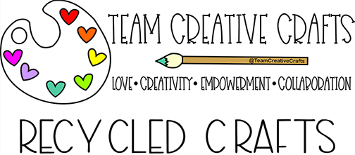 Team Creative Crafts Recycled Crafts