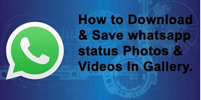 How to Download whats app Status?