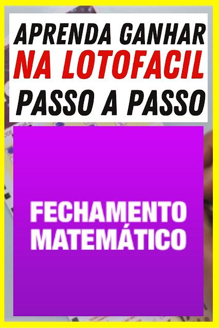 Fechamento Matemático Lotofacil Resultado