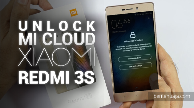 Unlock Micloud Redmi 3S land Hapus Micloud Redmi 3S land Bypass Micloud Redmi 3S land Remove Micloud Redmi 3S land Fix Micloud Redmi 3S land Clean Micloud Redmi 3S land Download MiCloud Clean Redmi 3S land File Free Gratis MIUI 2016030, 2016033, 2016035, 2016036